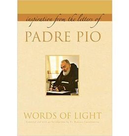 Paraclete Press Inspiration from the Letters of Padre Pio: Words of Light Compiled by Fr. Raniero Cantalamessa (Paperback)