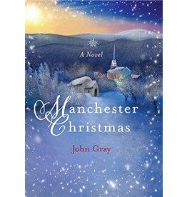 Paraclete Press Manchester Christmas: A Novel by John Gray