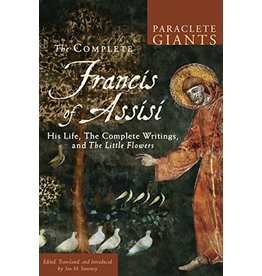 Paraclete Press The Complete Francis of Assisi: His Life, The Complete Writings, and The Little Flowers (Paraclete Giants Paperback Edition)
