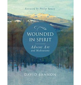 Paraclete Press Wounded in Spirit: Advent Art and Meditations by David Bannon (Hardcover)