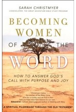 Ave Maria Press Becoming Women of the Word: How to Answer God's Call with Purpose and Joy by Sarah Christmyer