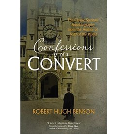 Ave Maria Press Confessions of a Convert by Robert Hugh Benson (Paperback)