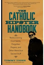 Ave Maria Press The Catholic Hipster Handbook by Tommy Tighe (Paperback)