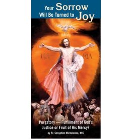 Association of Marian Helpers YOUR SORROW WILL BE TURNED TO JOY PAMPHLET
