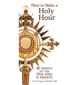 Association of Marian Helpers HOW TO MAKE A HOLY HOUR PAMPHLET