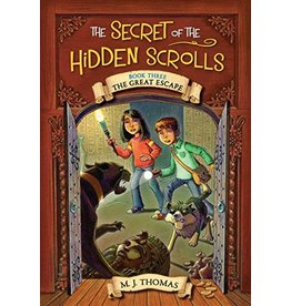 The Secret of the Hidden Scrolls: The Great Escape, Book 3 by M. J. Thomas (Paperback)