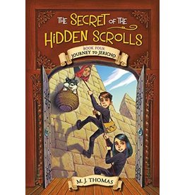 The Secret of the Hidden Scrolls: Journey to Jericho, Book 4 by M. J. Thomas (Paperback)