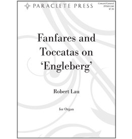 Paraclete Press Fanfares and Toccatas on 'Engelberg'