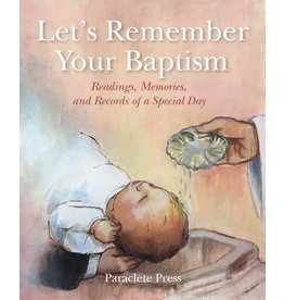 Paraclete Press Let's Remember Your Baptism Readings, Memories, and Records of a Special Day (Hardcover)