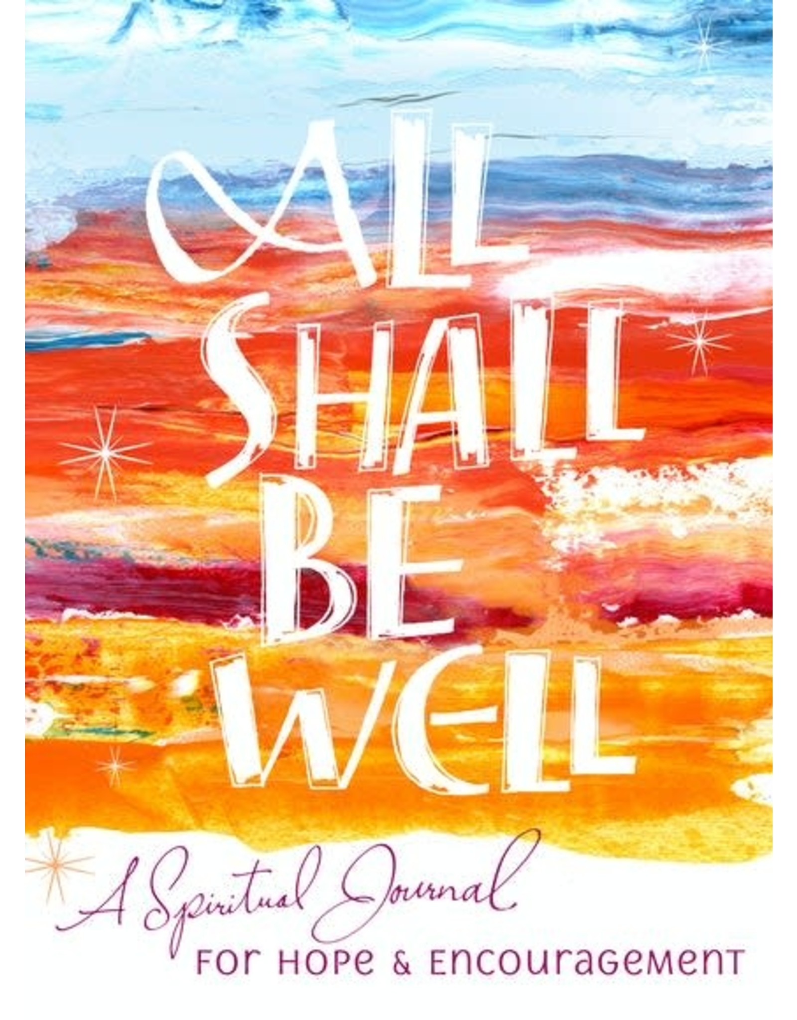 Paraclete Press All Shall Be Well: A Spiritual Journal for Hope & Encouragement by Hilda St. Clair