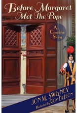 Paraclete Press Before Margaret Met the Pope A Conclave Story By (author) Jon M. Sweeney  Illustrated by Roy DeLeon (Paperback)
