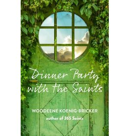 Paraclete Press Dinner Party with the Saints By Woodeene Koenig-Bricker (Paperback)