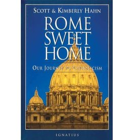 New Day Rome Sweet Home: Our Journey to Catholicism by Scott & Kimberly Hahn (Paperback)
