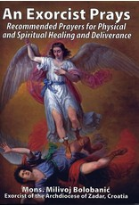 Oremus Mercy An Exorcist Prays: Recommended Prayers for Physical and Spiritual Healing and Deliverance by Mons. Milivoj Bolobanic; Exorcist of the Archdiocese of Zadar, Croatia (Paperback)