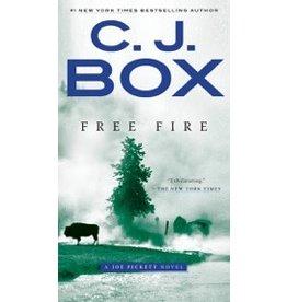 C. J. Box Free Fire - A Joe Pickett Novel by C. J. Box