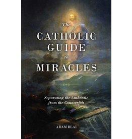 Sophia Press The Catholic Guide to Miracles - Adam Blai