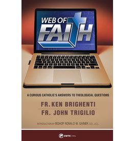 Sophia Press Web of Faith - Fr. Ken Brighenti and Fr. John Trigilio
