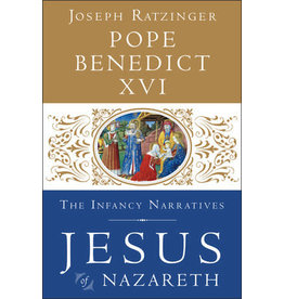 Penguin Random House Pope Benedict XVI: The Infancy Narratives - Jesus of Nazareth