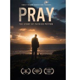 Ignatius Press Pray - The Story of Patrick Peyton - DVD