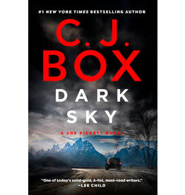 C. J. Box Dark Sky - A Joe Pickett Novel by C. J. Box