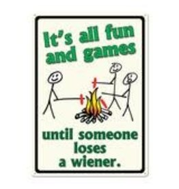 """Rivers Edge Products It's all fun and games - Tin sign 12"""" x 17"""""""
