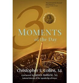 Ave Maria Press Three Moments of the Day - Christopher S Collins