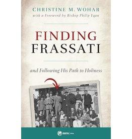 Sophia Press Finding Frassati - Christine M. Wohar