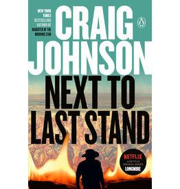 Craig Johnson Next to Last Stand - A Longmire Mystery - Craig Johnson