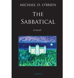 Ignatius Press The Sabbatical - Michael D. O'Brien
