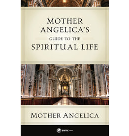 Sophia Press Mother Angelica's Guide to the Spiritual Life