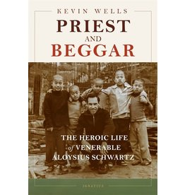 Ignatius Press Priest and Beggar - Kevin Wells