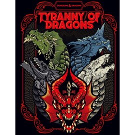 DUNGEONS & DRAGONS WTC C7741 TYRANNY OF DRAGONS ALT COVER