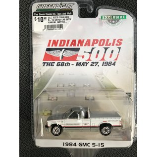 GREENLIGHT COLLECTABLES GLC 30230 1984 GMC S-15 EXTRA CAB 68TH ANNUAL INDY 500 RACE