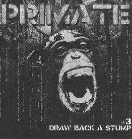 (SC) Primate - Draw Back A Stump