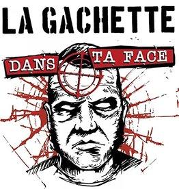 (SC) La Gachette - Dans Ta Face