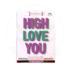 KUSH KARD KUSHKARDS GREETING CARD HIGH LOVE YOU