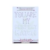 KUSH KARD KUSHKARDS GREETING CARD PERFECT MATCH
