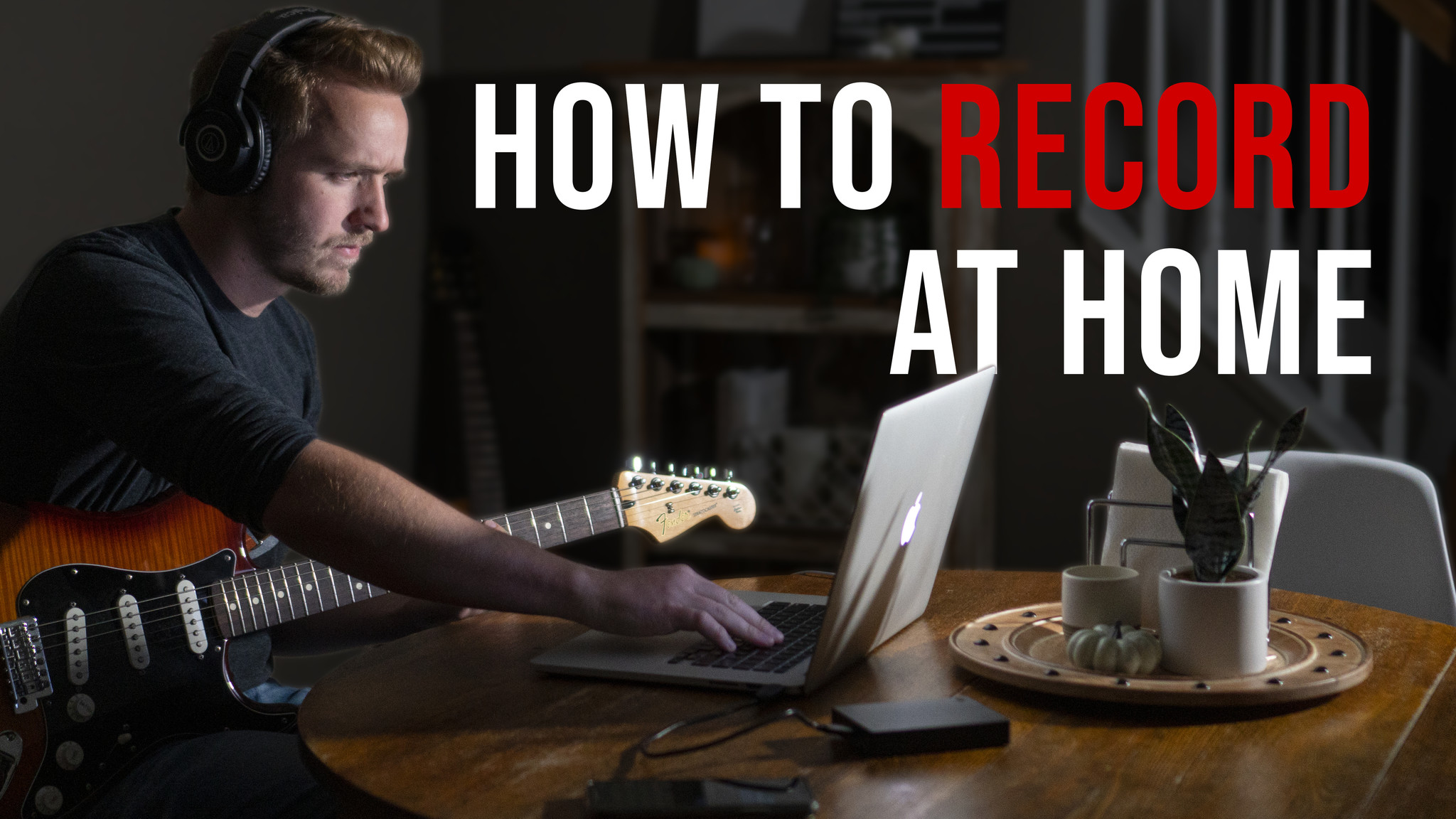 How to Record at Home