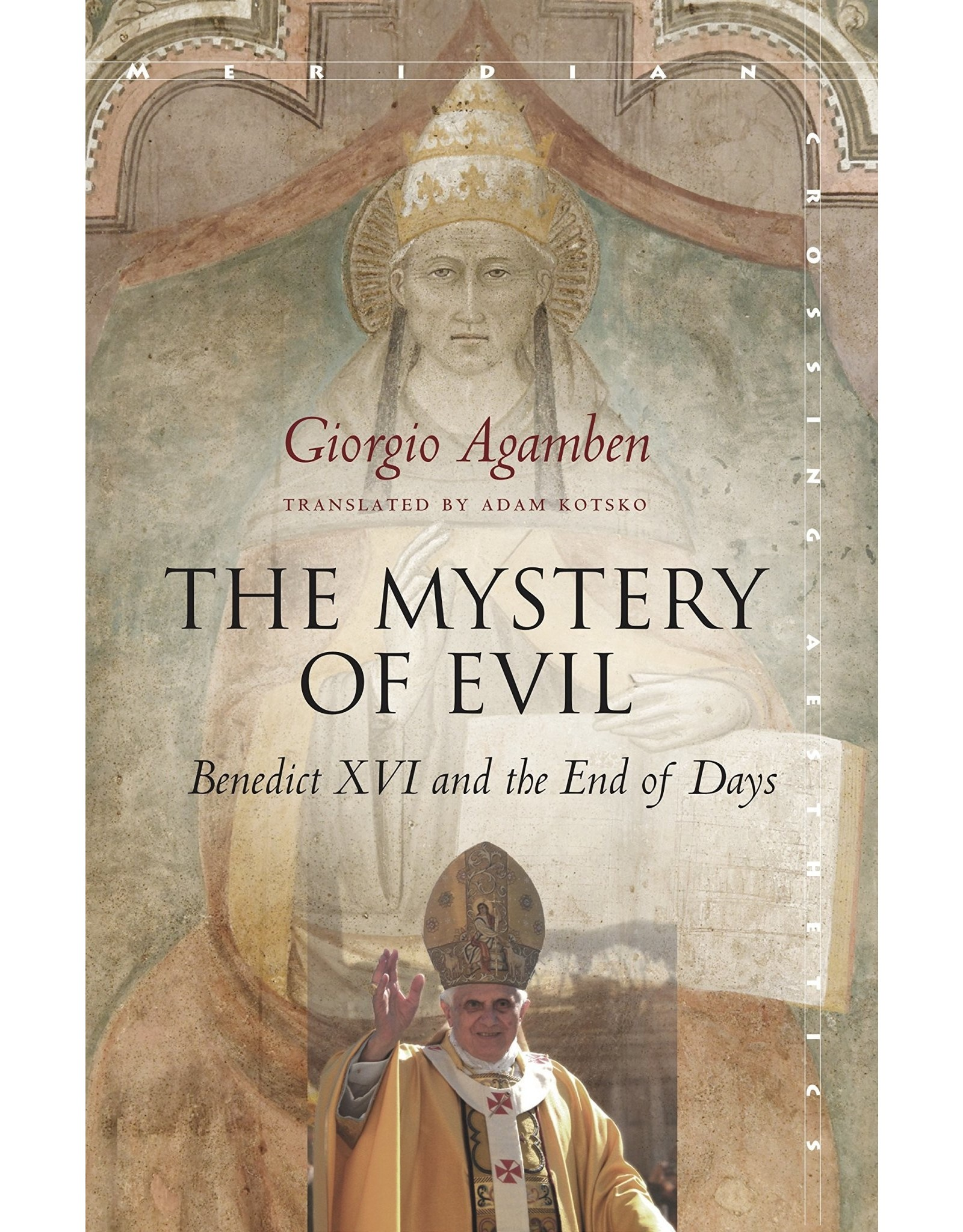 The Mystery of Evil: Benedict XVI & the End of Days