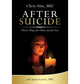 After Suicide: There's Still Hope for Them & You