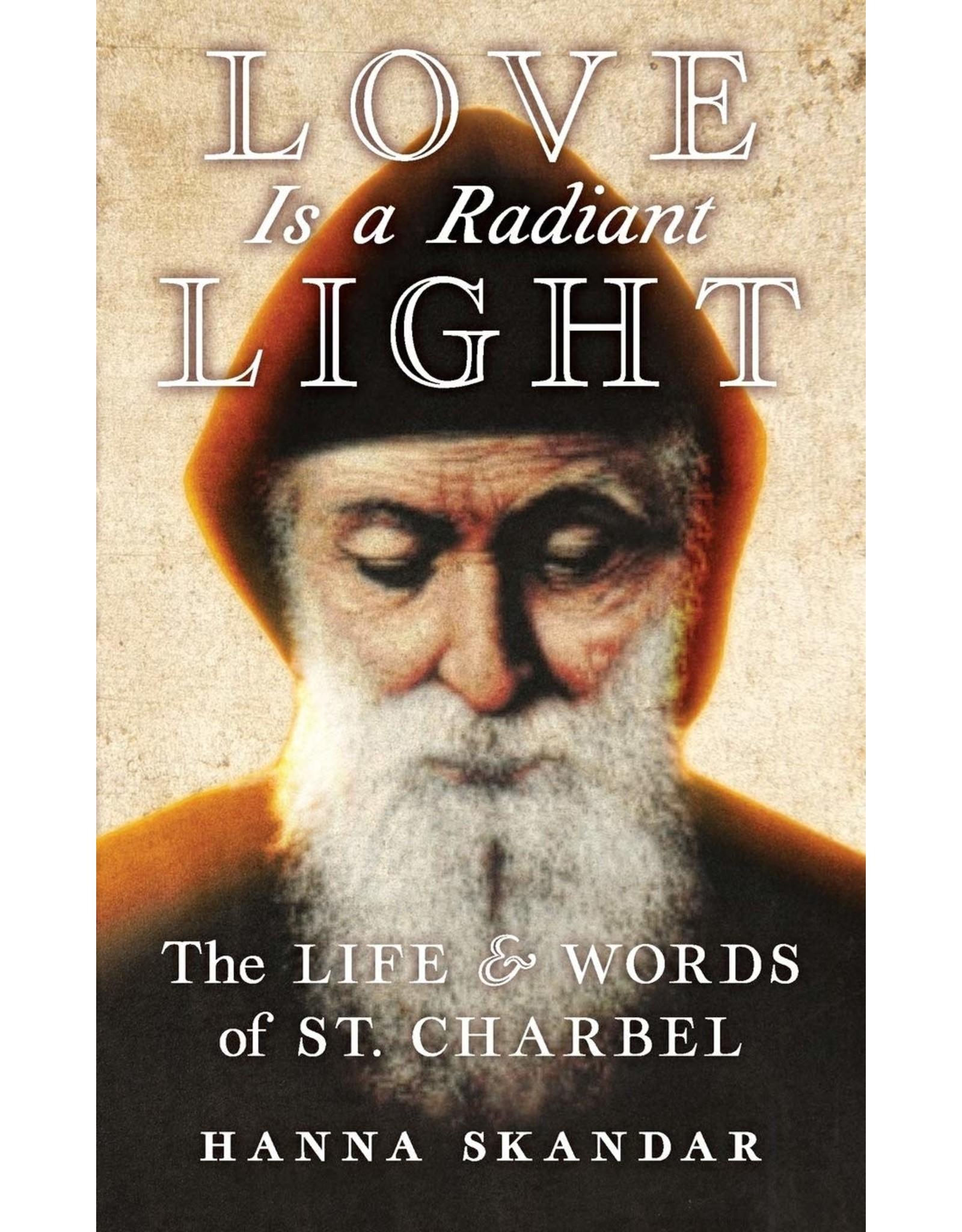 Skandar, Hanna Love is a Radiant Light: The Life & Words of Saint Charbel