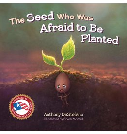 Seed Who Was Afraid To Be Planted, The
