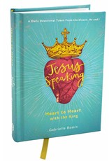 Jesus Speaking: Heart to Heart with the King