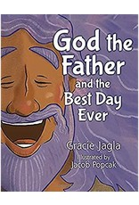 God the Father & the Best Day Ever