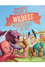 Thigpen, Paul God's Wildest Wonderment of All, by Paul Thigpen