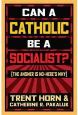 Can a Catholic Be a Socialist? [The Answer Is No - Here's Why]