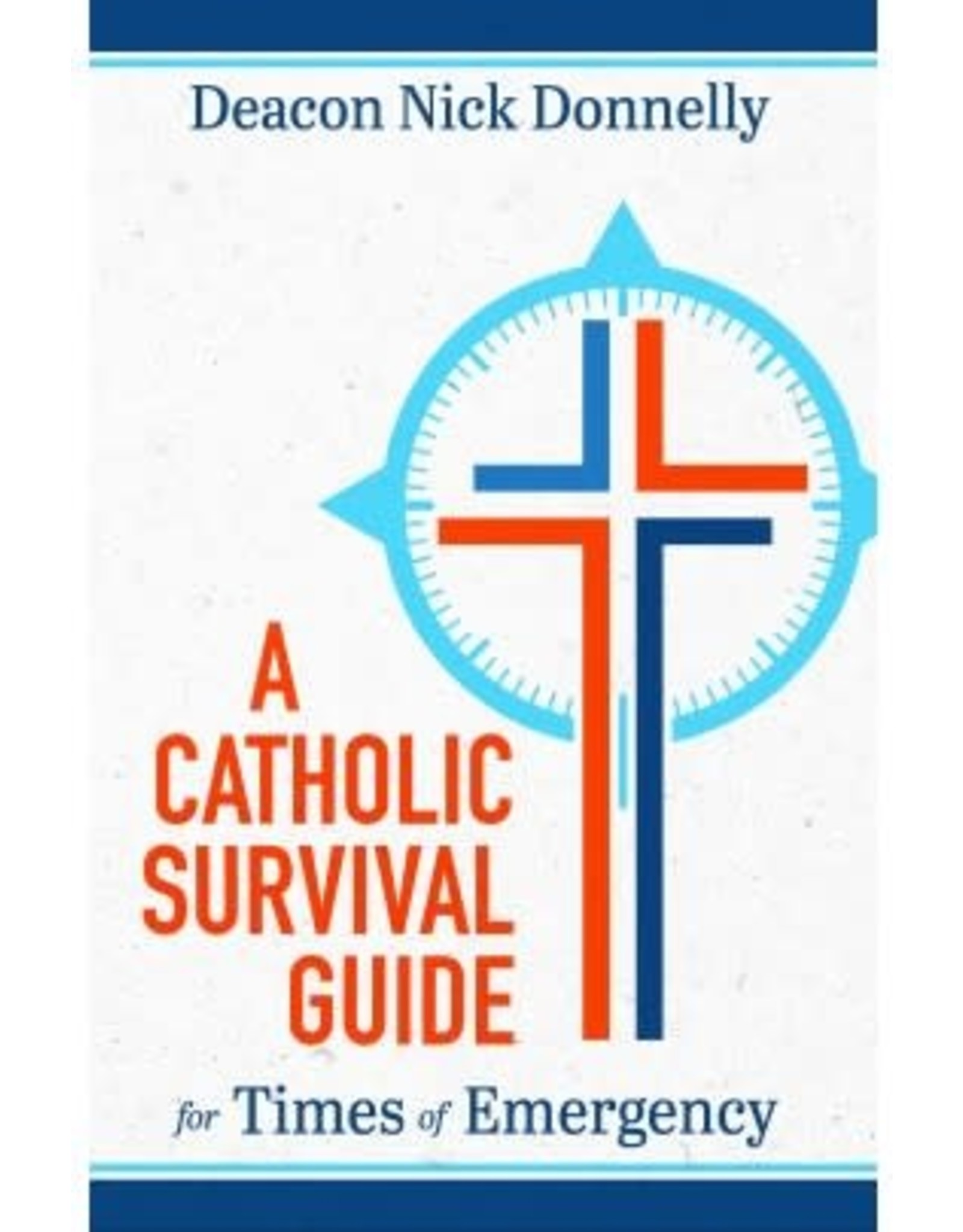 Catholic Survival Guide for Times of Emergency