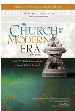 The Church and the Modern Era: Pius IX, World Wars, and the Second Vatican Council (1846–2005)