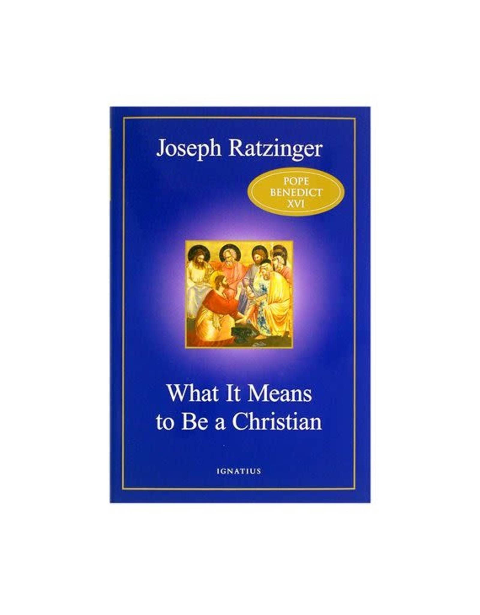 Ratzinger What It Means to Be a Christian, pb
