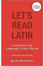 McInerny, Ralph Let's Read Latin: Introduction to the Language of the Church, 3rd edition